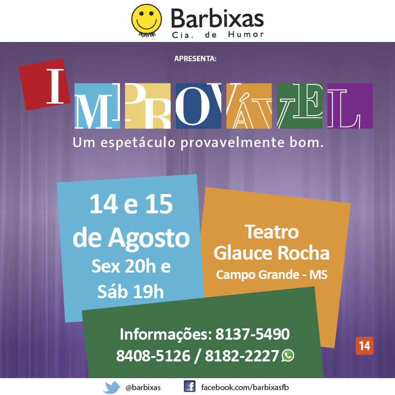 """""""Improvável - Cia. Barbixas - 14 e 15 de Agosto"""