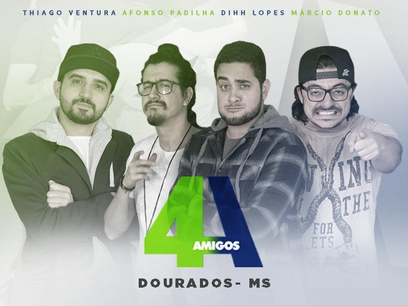 4 Amigos - Dourados