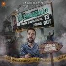 Fábio Rabin - Tá Embaçado - Campo Grande