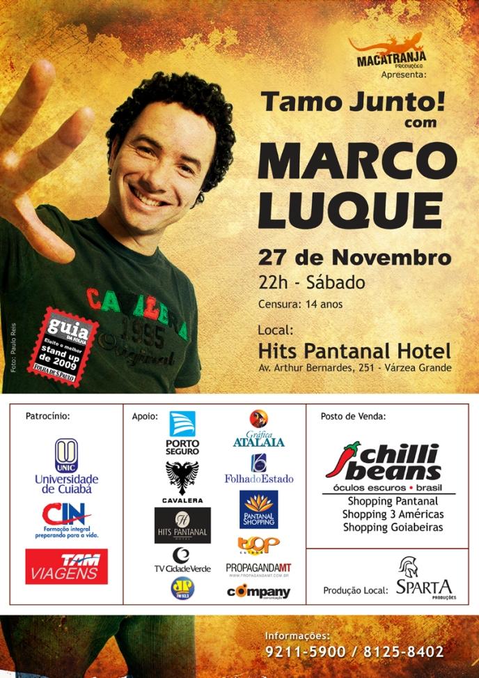 """Stand Up """"Tamo Junto"""" com Marco Luque - CUIABÁ"""